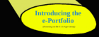 Introducing the e-portfolio.